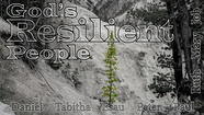 "GOD'S RESILIENT PEOPLE - ""Train""(Daniel) June 7, 2020"