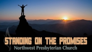 Standing on the Promises | The Promise of Freedom | Pastor Tim Boggess