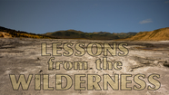 You Don't Make It Through Alone - Lessons from the Wilderness, January 24, 2021
